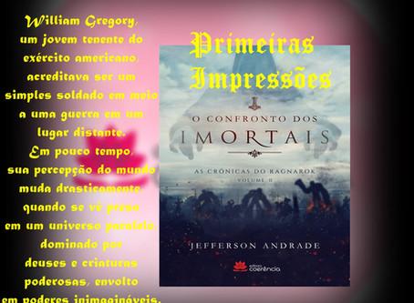 """[Primeiras impressões """"O Confronto dos Imortais – da série As Crônicas do Ragnarok"""" - Volume 2"""", Edi"""