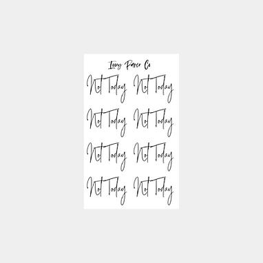 Not Today Script Foil Sticker Sheet