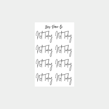 Not Today Script Foil Sticker Sheet
