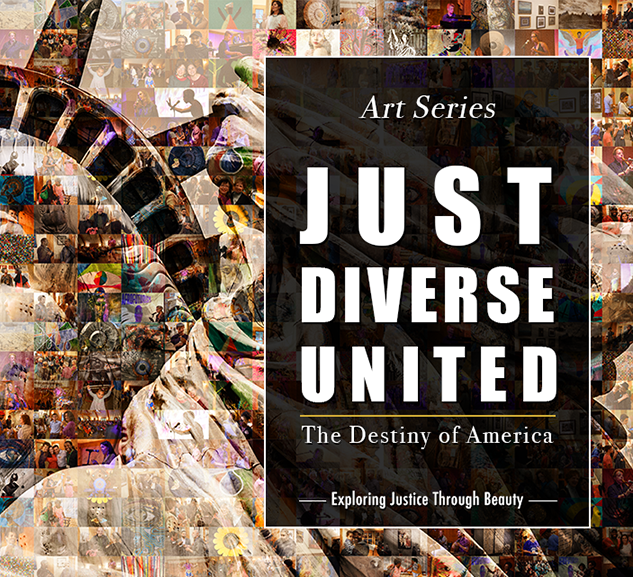 JUST, DIVERSE, UNITED - THE DESTINY OF AMERICA