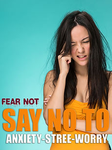TV SHOW Fear NOT Say o To Anxiety.jpg