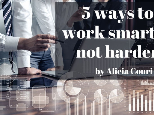 POWER MOVES: 5 ways to work smarter, not harder