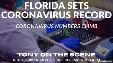 Florida breaks COVID 19 record  in new cases: Tony on the scene