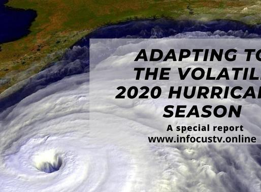 Adapting to the volatile 2020 Hurricane season