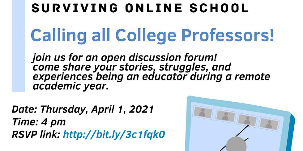 S.O.S (Surviving Online School) - College Faculty Open Forum