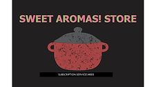 SWEET AROMAS BLACK  NO SOCIAL MEDIA.jpg