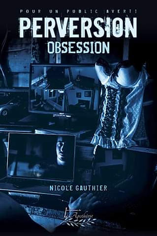 Perversion, obsession