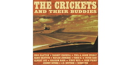 """""""THE CRICKETS AND THEIR BUDDIES"""" AVAILABLE ON ALL DIGITAL PLATFORMS FOR THE FIRST TIME EVER"""
