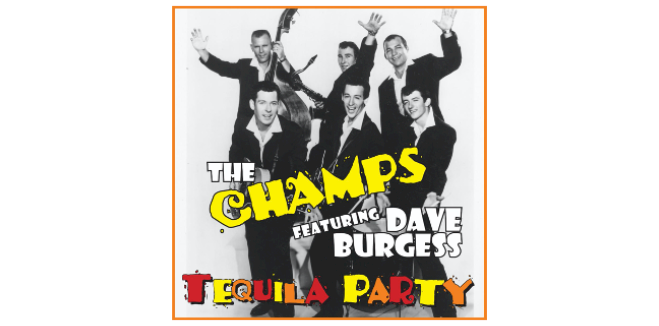 The Champs Featuring Dave Burgess Album Available TODAY