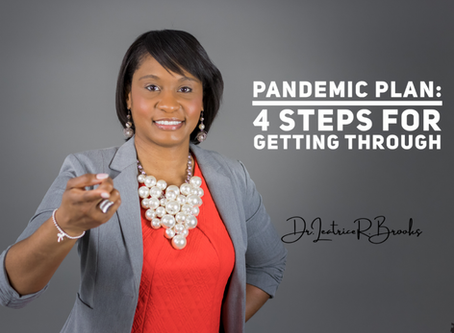 Pandemic Plan: 4 Steps for Getting Through