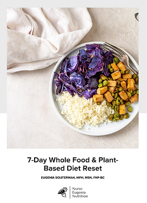 7 Day Whole Food & Plant-Based Diet Reset