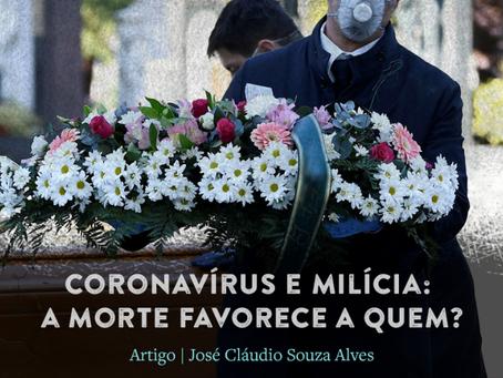 Coronavírus e milícia: a morte favorece a quem?