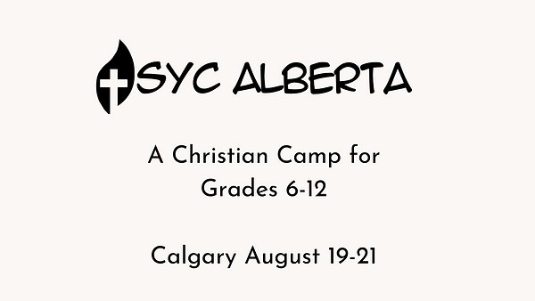 A Christian Camp for Grades 6-12 Calgary August 19-21.png