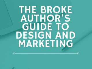 The Broke Author's Guide to Book Design and Marketing