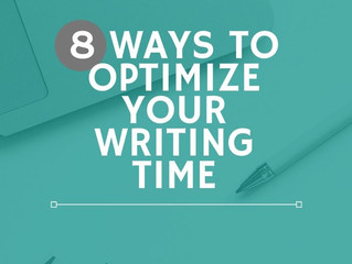 8 Ways to Optimize Your Writing Time