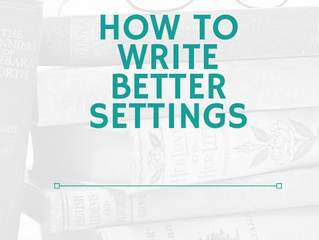 How To Write Better Settings