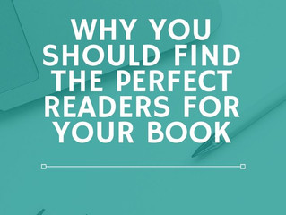 Why You Should Find the Perfect Readers for Your Book