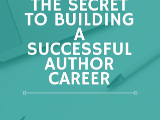 The Secret to Building a Successful Authoring Career