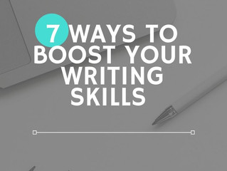 7 Ways to Boost Your Writing Skills