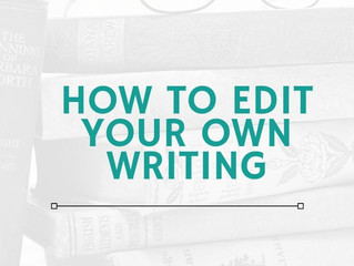 How To Edit Your Own Writing