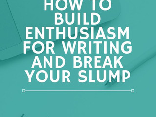 How to Keep Your Enthusiasm for a Project When You Hit the Slump