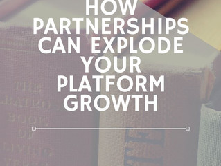 How Partnerships can Explode Your Platform Growth