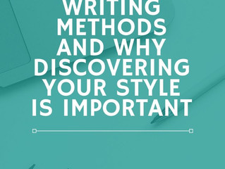 The Different Writing Methods and Why Discovering Your Style is Important