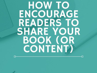 Effective Book Marketing Step 2: How to Encourage Your Readers to Share Your Books (or Content)