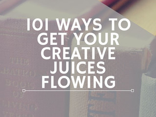 101 Ways to Get Your Creative Juices Flowing