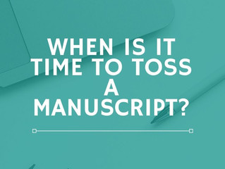 When is it Time to Toss a Manuscript?