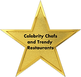 Gold star that reads: Celebrity Chefs and Trendy Restaurants