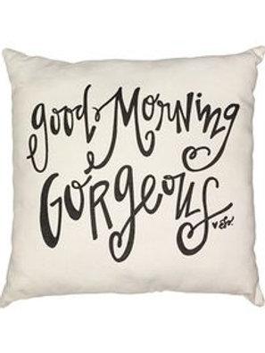 Good Morning Gorgeous Decorative Pillow