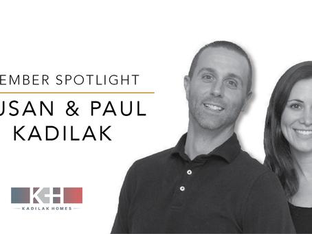 Member Spotlight: Paul & Susan Kadilak