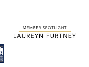Member Spotlight: Laureyn Furtney