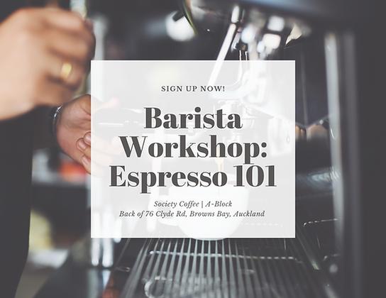Barista Workshops: Espresso 101