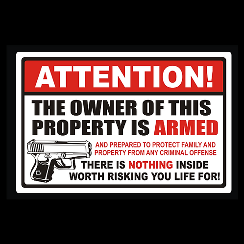 Owner Of Property Is Armed - Sign  (PVC-87)