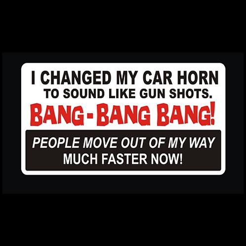 Changed My Car Horn (G226)