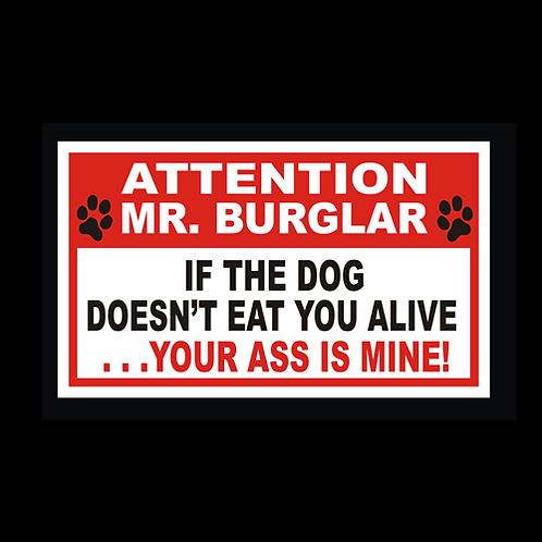 Attention Mr. Burglar - Your Ass Is Mine (G229)