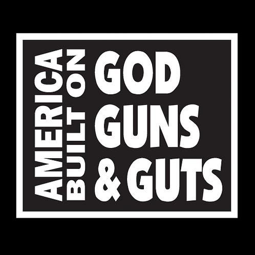 America Built On God Guns & Guts - Square (MIL28)