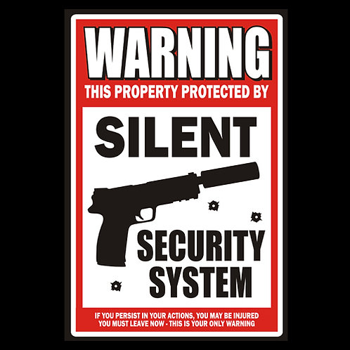 Silent Security System - Sign (PVC116)