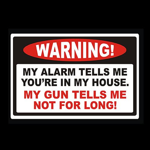 My Alarm My Gun (G317)
