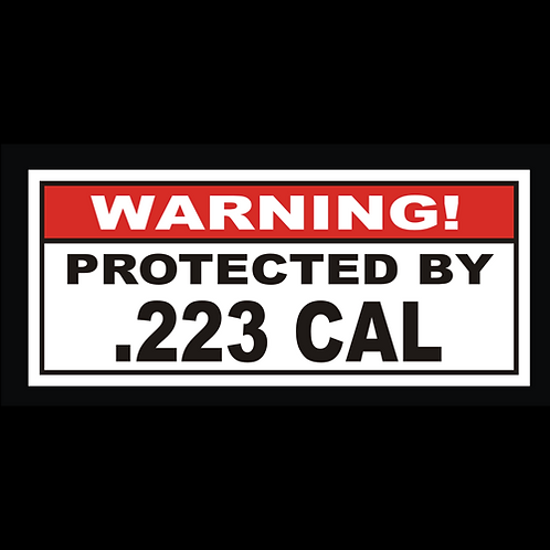Protected By .223 CAL (G236)