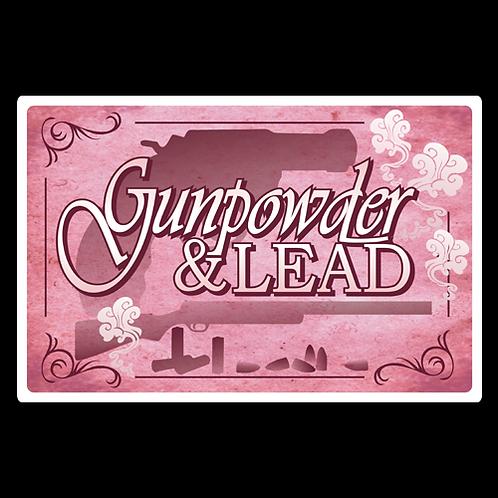 Gunpowder & Lead - Sign (PVC-14)