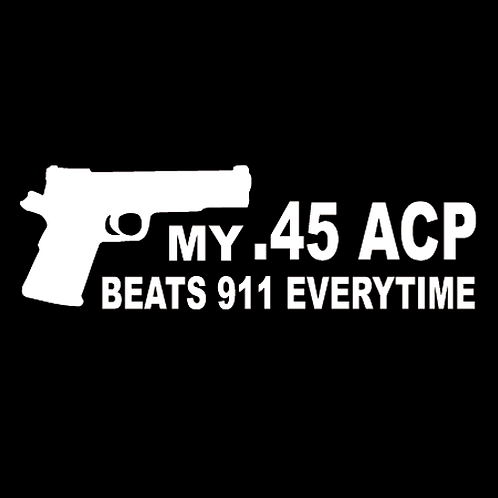My .45 ACP Beats 911 Everytime (G135)