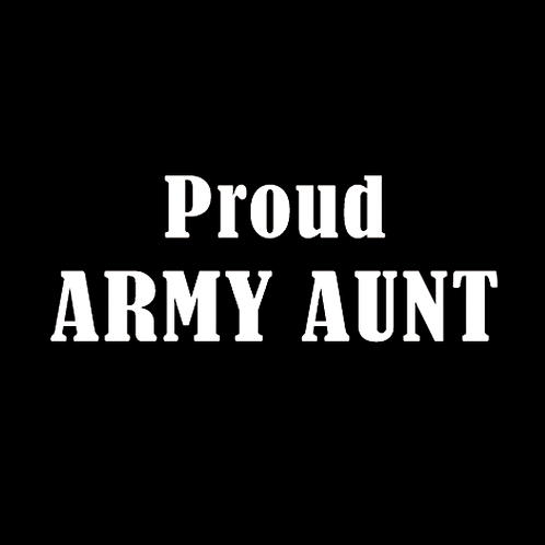 Proud Army Aunt (A12)