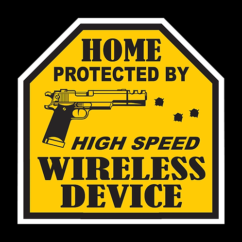 High Speed Wireless Device - Sign (PVC-62)