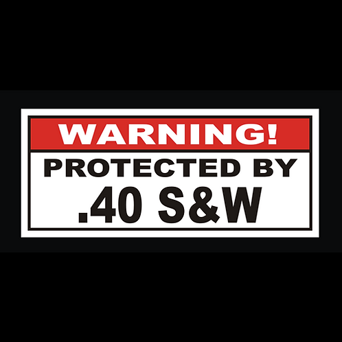 Protected By .40 S&W (G234)