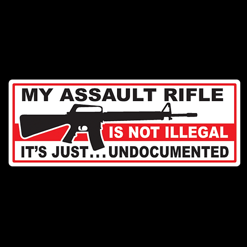Assault Rifle Is Not Illegal - Color (G117)
