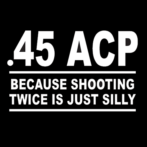 .45 ACP - Shooting Twice Is Silly (G107)