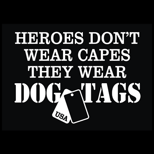 Large Heroes Don't Wear Capes, Dog Tags (MIL40)